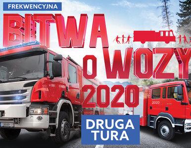 """Druga tura """"Bitwy o wozy"""". MSWiA sfinansuje kolejne 49 wozów strażackich..."""