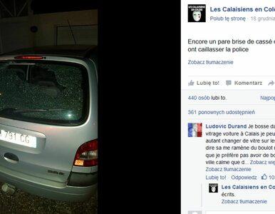 """Imigranci niszczą auta w Calais. """"Uchodźcy wypowiadają nam wojnę"""""""