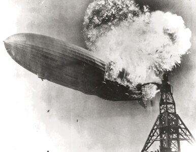 """""""Hindenburg"""" w płomieniach. Katastrofa, która położyła kres pasażerskim..."""