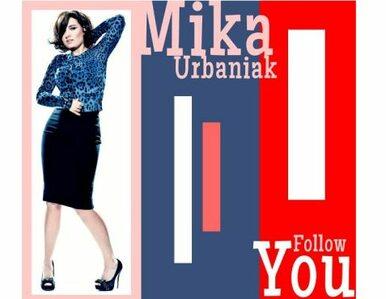 Nie uwolnisz się od Miki Urbaniak