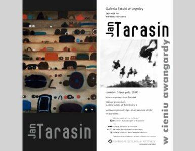 Wystawa Jana Tarasina w legnickiej Galerii Sztuki