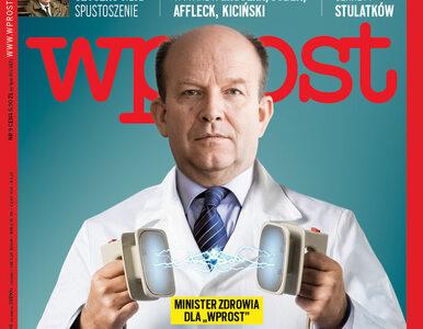Minister Zdrowia będzie leczyć Polaków po nowemu, Szyszko sieje...