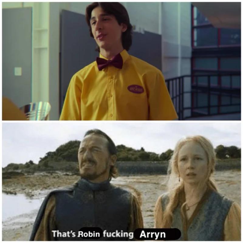 To Robin piep*** Arryn