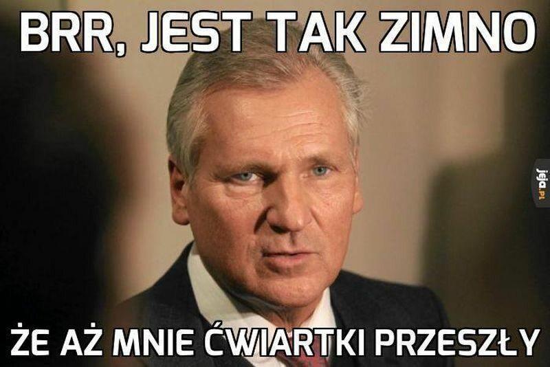 Mem z Aleksandrem Kwaśniewskim
